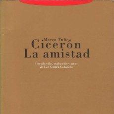 Libros de segunda mano: LA AMISTAD - MARCO TULIO CICERÓN. Lote 194256765