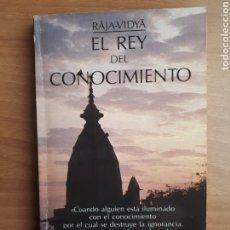 Libros de segunda mano: EL REY DEL CONOCIMIENTO. RÃJA-VIDYÃ. Lote 194266496