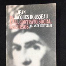 Libros de segunda mano: DEL CONTRATO SOCIAL Y DISCURSOS... J. ROUSSEAU - Nº 763 ALIANZA EDITORIAL 2ª EDICION 1982. Lote 194333425
