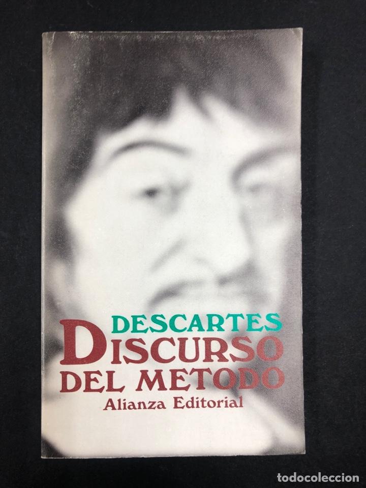 DISCURSO DEL METODO - DESCARTES - Nº736 ALIANZA EDITORIAL 13ª EDICION 1991 (Libros de Segunda Mano - Pensamiento - Filosofía)