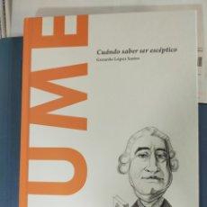 Libros de segunda mano: HUME: CUÁNDO SABER ES ESCÉPTICO (TAPA DURA). Lote 194344713