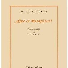 Libros de segunda mano: ¿QUÉ ES METAFÍSICA?. MARTIN HEIDEGGER.-NUEVO. Lote 194346297