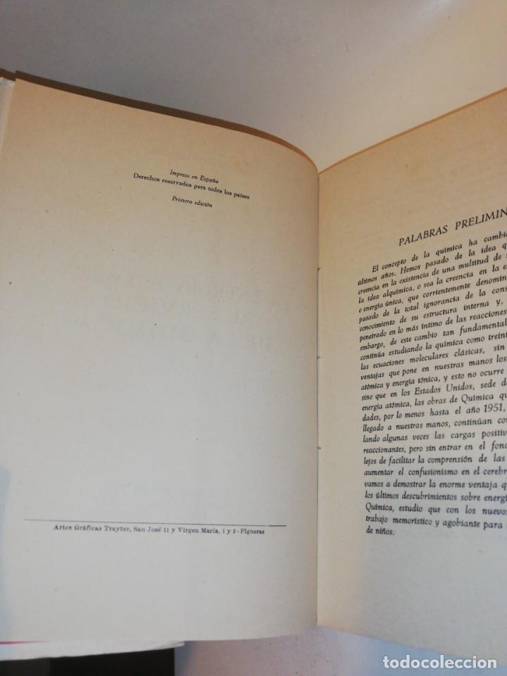 Libros de segunda mano: ALEJANDRO DEULOFEU , LA ENERGIA ATOMICA AL SERVICIO DE LA QUIMICA - Foto 4 - 194351668
