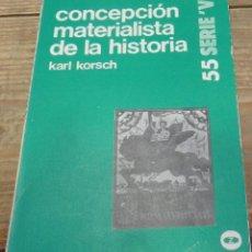 Libros de segunda mano: KORSCH, KARL. - CONCEPCIÓN MATERIALISTA DE LA HISTORIA.. Lote 194362397