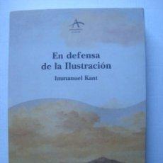 Livros em segunda mão: IMMANUEL KANT - EN DEFENSA DE LA ILUSTRACIÓN (ALBA, 1999). 1ª ED. JOSÉ LUIS VILLACAÑAS.. Lote 194366531