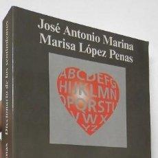 Libros de segunda mano: DICCIONARIO DE LOS SENTIMIENTOS - JOSÉ ANTONIO MARINA, MARISA LÓPEZ PENAS. Lote 194372747