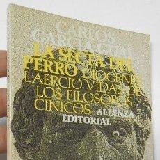 Libros de segunda mano: LA SECTA DEL PERRO - CARLOS GARCÍA GUAL. Lote 194373308