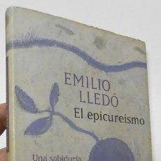 Libros de segunda mano: EL EPICUREÍSMO - EMILIO LLEDÓ. Lote 194381860