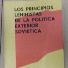 Libros de segunda mano: LOS PRINCIPIOS LENINISTAS DE LA POLÍTICA EXTERIOR SOVIÉTICA.ED AGENCIA DE PRENSA NÓVOSTI MOSCÚ 1969. Lote 194488736