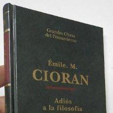 Libros de segunda mano: ADIÓS A LA FILOSOFÍA - ÉMILE M. CIORAN. Lote 194490513