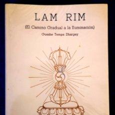 Libros de segunda mano: LAM RIM (CAMINO GRADUAL DE LA ILUMINACION) GUESHE TEMPA DHARGEY. Lote 194503301