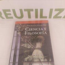 Libros de segunda mano: CIENCIA Y FILOSOFIA.JOSE MIGUEL SANCHEZ RON.UNION EDITORIAL.NUEVO.. Lote 194507060