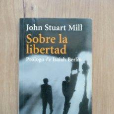 Libros de segunda mano: SOBRE LA LIBERTAD. JOHN STUART MILL.. Lote 194559088