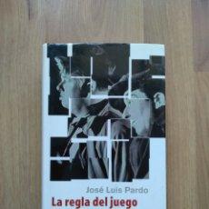 Libros de segunda mano: LA REGLA DEL JUEGO. SOBRE LA DIFICULTAD DE APRENDER FILOSOFIA. JOSÉ LUIS PARDO.. Lote 194577791