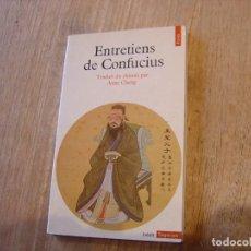 Libros de segunda mano: ENTRETIENS DE CONFUCIUS. TRADUIT DU CHINOIS PAR ANNE CHENG. FRANCÉS. CONTIENE ORIGINAL CHINO. 9881.. Lote 194595965