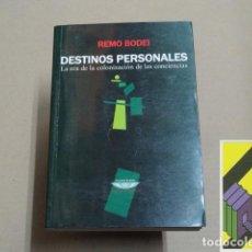 Libros de segunda mano: BODEI, REMO: DESTINOS PERSONALES. .... Lote 194598527