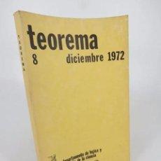 Libros de segunda mano: TEOREMA. REVISTA DEL DEPARTAMENTO DE LÓGICA Y FILOSOFÍA DE LA CIENCIA 8. UV, 1972. Lote 194605473