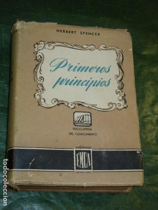 PRIMEROS PRINCIPIOS, DE HERBERT SPENCER - ED. E.M.C.A. 1945 (Libros de Segunda Mano - Pensamiento - Filosofía)