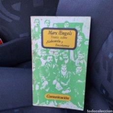 Libros de segunda mano: TEXTOS SOBRE EDUCACIÓN Y ENSEÑANZA MARX/ ENGELS. Lote 194718517