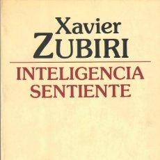 Libros de segunda mano: TRES OBRAS DE ZUBIRI- INTELIGENCIA SENTIENTE + INTELIGENCIA Y LOGOS + INTELIGENCIA Y RAZÓN (ALIANZA). Lote 194749806