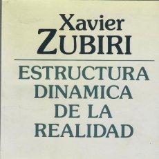Libros de segunda mano: ESTRUCTURA DINÁMICA DE LA REALIDAD / XAVIER ZUBIRI . Lote 194750218