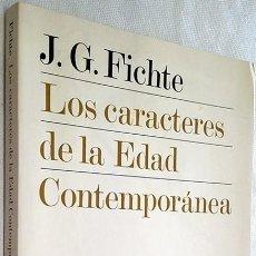 Libros de segunda mano: 1976. LOS CARACTERES DE LA EDAD CONTEMPORÁNEA. J. G. FICHTE. TRAD. JOSÉ GAOS. REVISTA DE OCCIDENTE. . Lote 194784935
