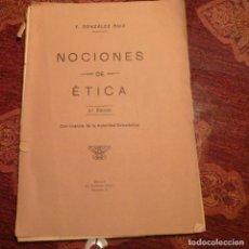 Libros de segunda mano: NOCIONES DE ÉTICA. F. GONZÁLEZ RUÍZ. AÑO 1930 APROX. 4ª EDICIÓN. Lote 194785362