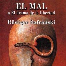 Libros de segunda mano: SAFRANSKI - EL MAL O EL DRAMA DE LA LIBERTAD - SCHELLING - SCHOPENHAUER - 2000 - 1ª EDICIÓN. Lote 194865660