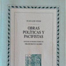 Libros de segunda mano: JUAN LUIS VIVES - OBRAS POLITICAS Y PACIFISTAS (BIBLIOTECA DE AUTORES ESPAÑOLES). Lote 194871037