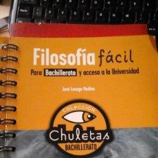 Libros de segunda mano: FILOSOFÍA FÁCIL PARA BACHILLERATO Y ACCESO A LA UNIVERSIDAD (MADRID, 2009). Lote 194873853