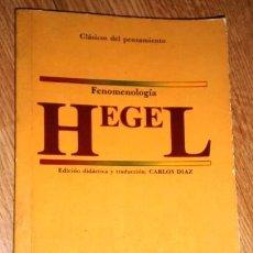 Libros de segunda mano: FENOMENOLOGÍA DEL ESPÍRITU POR HEGEL DE ED. ALHAMBRA EN MADRID 1986 PRIMERA EDICIÓN. Lote 194883833