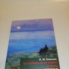Libros de segunda mano: R. W. EMERSON, LA CONFIANÇA EN UN MATEIX, EL POETA. Lote 194906328