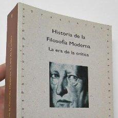 Libros de segunda mano: HISTORIA DE LA FILOSOFÍA MODERNA. LA ERA DE LA CRÍTICA - FÉLIX DUQUE. Lote 194926652