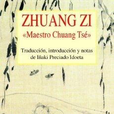 Libros de segunda mano: ZHUANG ZI. - PRECIADO IDOETA, JUAN IGNACIO.. Lote 194994557