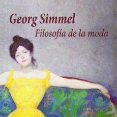 Libros de segunda mano: FILOSOFÍA DE LA MODA. - SIMMEL, GEORG.. Lote 194994638