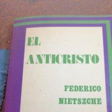 Libros de segunda mano: EL ANTICRISTO DE FEDERICO NIETSZCHE. Lote 195002715