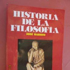 Libros de segunda mano: HISTORIA DE LA FILOSOFÍA - JOSÉ BARRIO - ED. VICENS-VIVES.. Lote 195004075