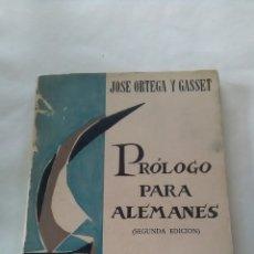 Libros de segunda mano: ORTEGA Y GASSET. PROLOGO PARA ALEMANES.. Lote 195009591
