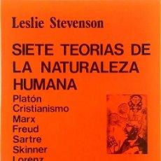 Libros de segunda mano: SIETE TEORÍAS DE LA NATURALEZA HUMANA - LESLIE STEVENSON. Lote 195035981