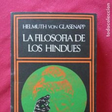 Libros de segunda mano: LA FILOSOFIA DE LOS HINDUES.- HELMUTH VON GLASENAPP.. Lote 195038058