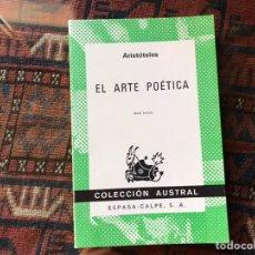 Libros de segunda mano: EL ARTE POÉTICA. ARISTÓTELES. AUSTRAL. Lote 195060246