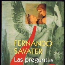 Libros de segunda mano: LAS PREGUNTAS DE LA VIDA FERNANDO SAVATER . Lote 195077380