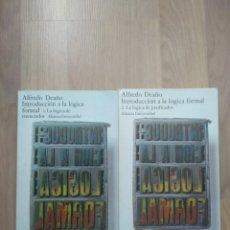 Libros de segunda mano: INTRODUCCIÓN A LA LÓGICA FORMAL. ALFREDO DEAÑO.. Lote 195083958