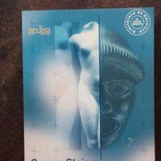 Libros de segunda mano: GEORGE STEINER: ANTÍGONAS. LA TRAVESÍA DE UN MITO UNIVERSAL POR LA HISTORIA DE OCCIDENTE. Lote 195085313