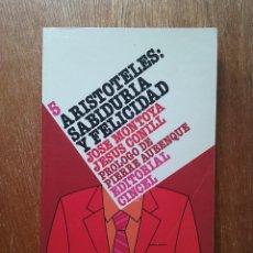 Libros de segunda mano: ARISTOTELES SABIDURIA Y FELICIDAD, JOSE MONTOYA, EDITORIAL CINCEL, HISTORIA DE LA FILOSOFIA 5. Lote 195136581