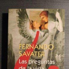 Libros de segunda mano: LAS PREGUNTAS DE LA VIDA FERNANDO SAVATER ARIEL ( PRIMERA EDICIÓN 1999) . Lote 195137207