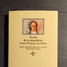 Libros de segunda mano: TEORIA DE LA NATURALEZA JOHANN WOLFGANG VON GOETHE TECNOS 1997. Lote 195144298