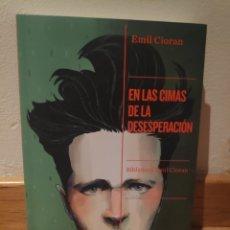 Libros de segunda mano: EN LAS CIMAS DE LA DESESPERACIÓN EMIL CIORAN. Lote 195150437