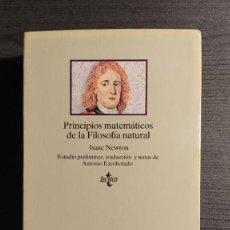 Libros de segunda mano: PRINCIPIOS MATEMÁTICOS DE LA FILOSOFÍA NATURAL. ISAAC NEWTON. TECNOS 1987 ESTUDIO PRELIMINAR, TRA. Lote 195150948
