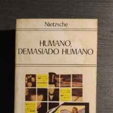 Libros de segunda mano: HUMANO, DEMASIADO HUMANO FRIEDRICH W. NIETZSCHE BIBLIOTECA EDAF DE BOLSILLO 1980 . Lote 195151300